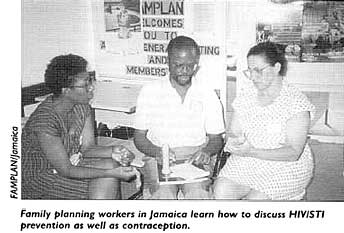 Family planning workers in Jamaica learn how to discuss HIV/STI prevention as well as contraception.